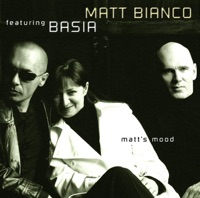 Matt's Mood - Basia & Matt Bianco