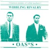 Wibbling Rivalry - EP, Oasis