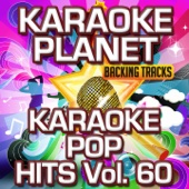 When I Need You (Karaoke Version) [Originally Performed By Leo Sayer] - Karaoke Planet