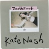 Death Proof - EP, Kate Nash