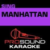 Manhattan (In the Style of Sara Bareilles) [Karaoke Version]