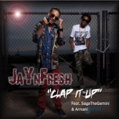 Clap It Up (feat. Sage the Gemini & Armani Depaul) [Street Version] - Single