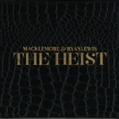 Macklemore & Ryan Lewis - The Heist (Deluxe Edition) artwork