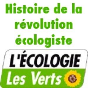 Histoire de la révolution écologiste - L'écologie, les Verts, les podcast