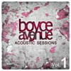 Acoustic Sessions, Vol. 1, Boyce Avenue