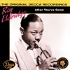Lover, Come Back To Me - Roy Eldridge And His Orchestra