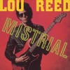 Mistrial, Lou Reed