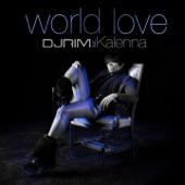 World Love (feat. Kalenna) - Single