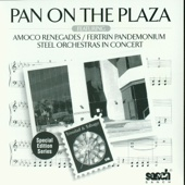 Pan on the Plaza - Amoco Renegades & Fertrin Pandemonium Steel Orchestras