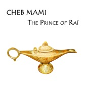Cheb Mami - The Prince of Raï