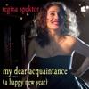 My Dear Acquaintance (A Happy New Year) - Single, Regina Spektor