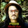 Pyaar Bhuvan Bam Single