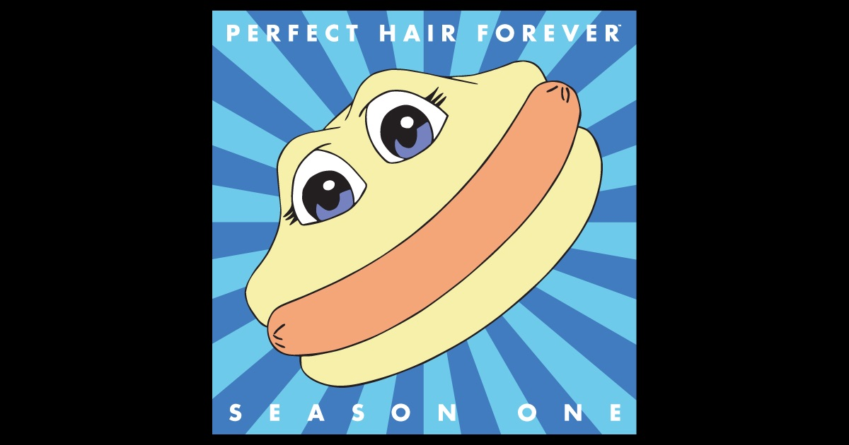 Perfect hair forever hot dog