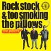 Rock stock & too smoking the pillows ジャケット写真