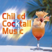 Chilled Cocktail Music