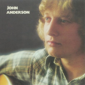 John Anderson - She Just Started Liking Cheatin' Songs