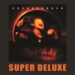 Superunknown (20th Anniversary Super Deluxe)
