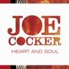 Heart and Soul, Joe Cocker