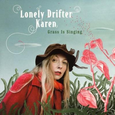 LONELY DRIFTER KAREN