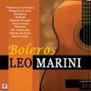 Boleros Leo Marini, Leo Marini