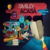 Acasa - Single, Smiley