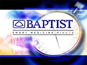 Baptist Smart Medicine Minute (Video)