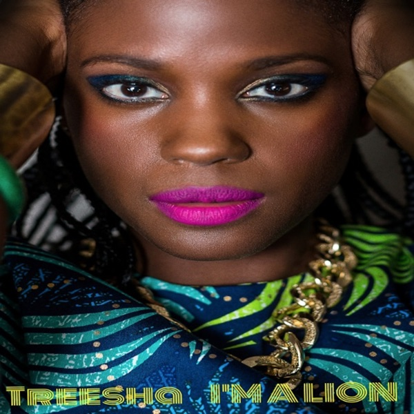 Treesha - I'm a Lion - Single