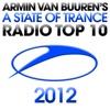 A State of Trance Radio Top 10 - 2012, Armin van Buuren
