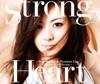 Strong Heart ~from Mai Kuraki Premium Live One for all, All for one~ - Single ジャケット写真