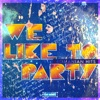 We Like to Party, Various Artists
