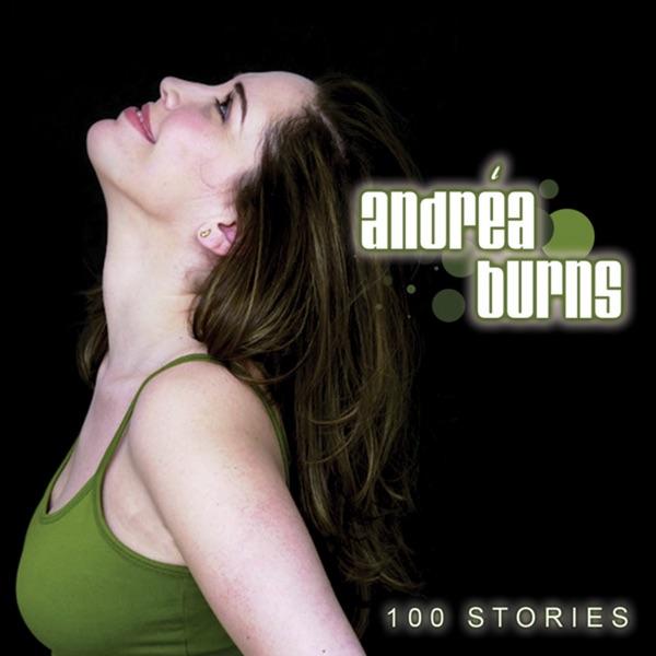 Andrea Burns - 100 Stories