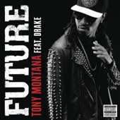 Tony Montana (feat. Drake) - Single