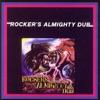 Rocker's Almighty Dub