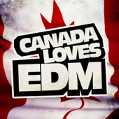 Canada Loves EDM