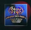 Greatest Hits, Pt. 2, Styx