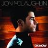 Jon McLaughlin - Dance Your Life Away