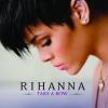 Take a Bow - Single, Rihanna