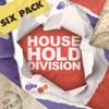 Six Pack: Household Division - EP, Household Division