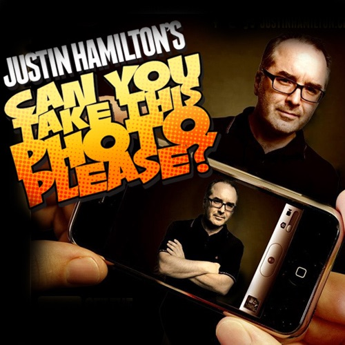 """""""Can You Take This Photo Please?"""" with Justin Hamilton"""