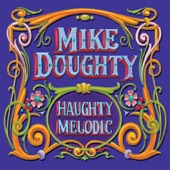 Looking At the World from the Bottom of a Well - Mike Doughty
