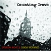 Saturday Nights & Sunday Mornings, Counting Crows