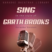 The River (Originally Performed by Garth Brooks) [Karaoke Version]