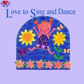 Love to Sing and Dance