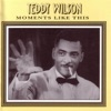 Sugar (That Sugar Baby Of Mine)  - Teddy Wilson