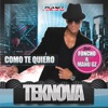 Como Te Quiero (Extended Mix) +
