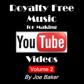 Royalty Free Music for Making YouTube Videos, Vol. 2
