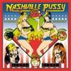 Get Some!, Nashville Pussy