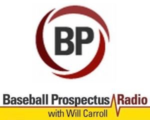 Baseball Prospectus Radio Podcast