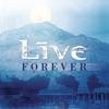 Forever - Single, LIVE