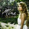 Mine - Single, Taylor Swift